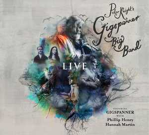 Peter Knight's Gigspanner Big Band: Live  Self Released – 9th August 2017